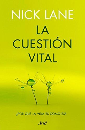 La cuestión vital: ¿Por qué la vida es como es? de [Lane