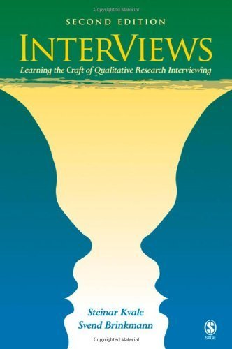 InterViews: Learning the Craft of Qualitative Research Interviewing 2nd edition by Kvale, Steinar, Brinkmann, Svend (2008) Paperback