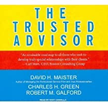 The Trusted Advisor (Library Edition) [An Unabridged Production on CD]