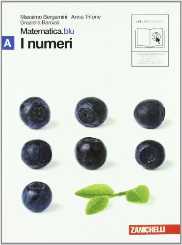 Matematica.blu. Modulo A.Blu-B.Blu-C+D.Blu-E.Blu-F.Blu. Per le Scuole superiori