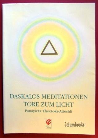 Preisvergleich Produktbild Daskalos Meditationen. Tore zum Licht. Übungen und Meditationen