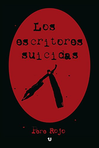 Los escritores suicidas (Spanish Edition)