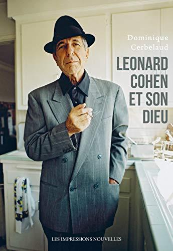 Leonard Cohen et son Dieu (REFLEXIONS FAIT) (French Edition) -