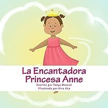 La Encantadora Princesa Anne