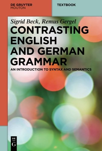contrasting-english-and-german-grammar-an-introduction-to-syntax-and-semantics-mouton-textbook