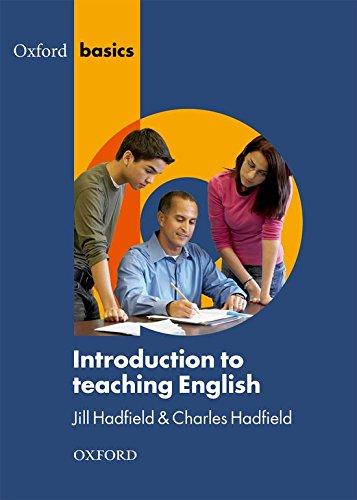 Introduction to Teaching English (Oxford Basics)
