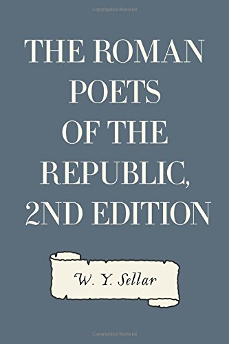 The Roman Poets of the Republic, 2nd edition