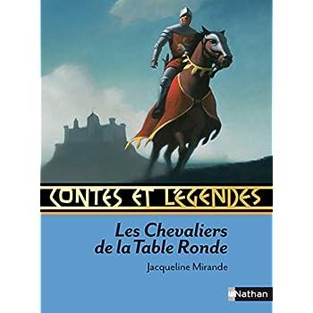 Contes et légendes : Les chevaliers de la Table Ronde