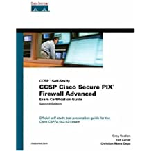 CCSP Cisco Secure PIX Firewall Advanced Exam Certification Guide (CCSP Self-Study) (2nd Edition) 2nd edition by Bastien, Greg, Degu, Christian, Carter, Earl (2004) Hardcover