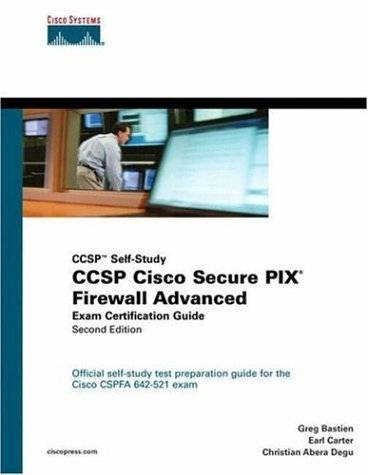 CCSP Cisco Secure PIX Firewall Advanced Exam Certification Guide (CCSP Self-Study) (2nd Edition) by Greg Bastien (2004-10-12)