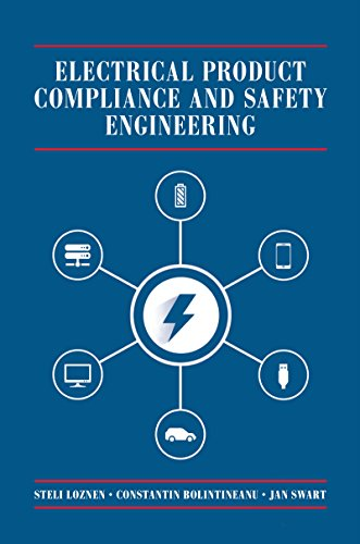 Electrical Product Compliance and Safety Engineering (Technology Management and Professional Development Library)