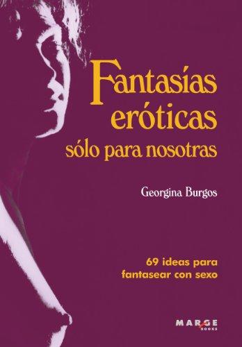 Fantasías eróticas sólo para nosotras (Vitae)