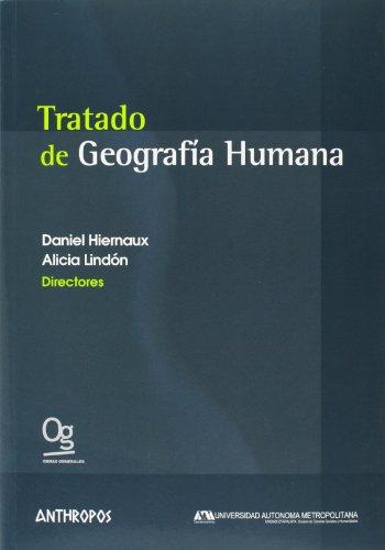 Tratado De Geografía Humana por Daniel Hiernaux
