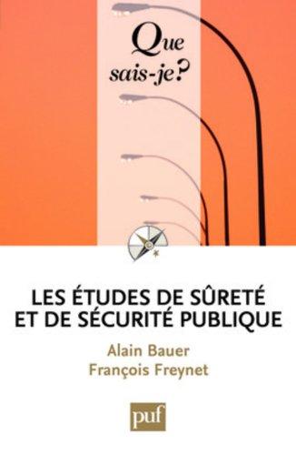 Les études de sécurite publique par Bauer Alain
