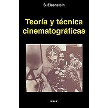 Teoría Y Técnica Cinematográficas