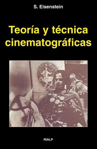 Descargar Libro Teoría Y Técnica Cinematográficas de Sergei M. Eisenstein
