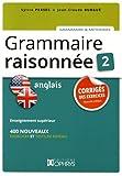 Grammaire Raisonnee 2 Anglais - Corriges...