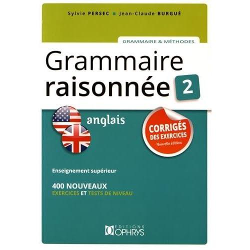 Grammaire Raisonnee 2 Anglais - Corriges