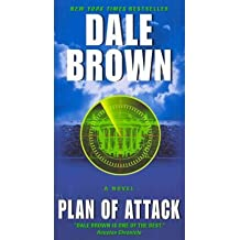 [(Plan of Attack)] [Author: Dale Brown] published on (March, 2011)