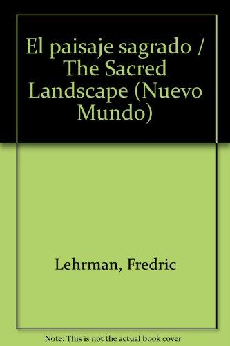 El paisaje sagrado / The Sacred Landscape (Nuevo Mundo)