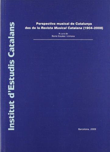 Perspectiva musical de Catalunya des de la Revista Musical Catalana (1904-2008)/A cura de Romà Escalas i Llimona (Miscellània)