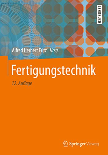 Fertigungstechnik (Springer-Lehrbuch)