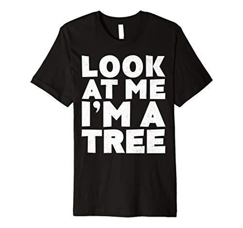 (Look at Me I 'm A Baum T-Shirt Halloween-Kostüm Shirt)