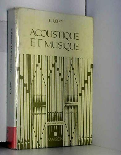 Acoustique et musique par Emile Leipp