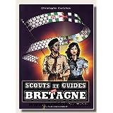 Scouts et guides de Bretagne (1907-2007)