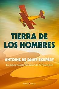 Tierra de los hombres par Antoine de Saint-Exupéry