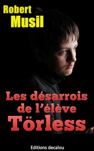 Les désarrois de l'élève Törsen (traduit) par Robert Musil