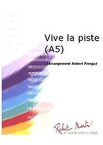 Partitions jazz&blues ROBERT MARTIN HILDA-LASRY - FIENGA R. - VIVE LA PISTE (A5) Big band
