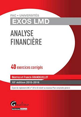 Exos LMD - Analyse financière 2015-2016, 10ème Ed.