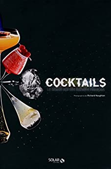 Cocktails ! Le grand mix des barmen français par [BRISSAUD, Sophie]