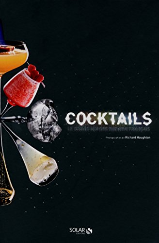 Cocktails ! Le grand mix des barmen français par Sophie BRISSAUD