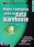 Piloter l'entreprise grâce au data Warehouse...