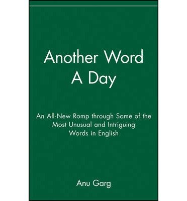 [ANOTHER WORD A DAY] by (Author)Garg, Anu on Oct-25-05