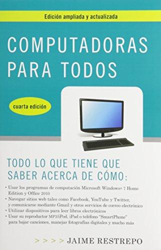 Computadoras para todos / Computers For Everyone (Computadoras Para Todos (Spanish: Computers for All))