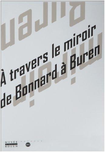 A travers le miroir de Bonnard à Buren