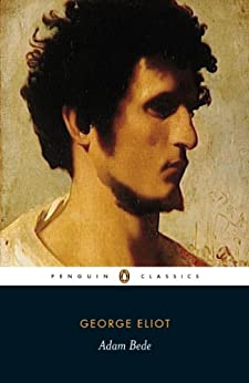 Adam Bede (Penguin Classics) by [Eliot, George]