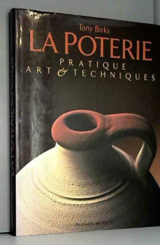 La poterie : pratique, art & techniques