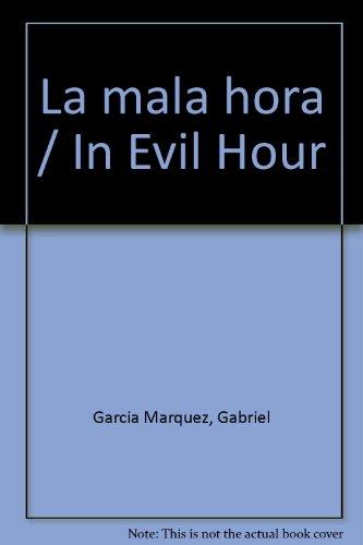 La mala hora / In Evil Hour
