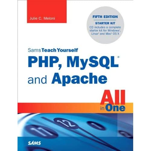 Sams Teach Yourself PHP, MySQL and Apache All in One (Sams Teach Yourself All in One) by Meloni, Julie (2012) Paperback
