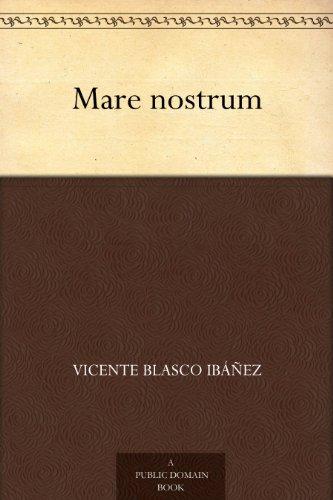 Mare nostrum eBook: Ibáñez, Vicente Blasco: Amazon.es: Tienda Kindle