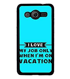 Fiobs High Glossy Designer Phone Back Case Cover Samsung Galaxy Core 2 G355H :: Samsung Galaxy Core Ii :: Samsung Galaxy Core 2 Dual ( Funny Quotes About Job )