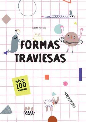 FORMAS TRAVIESAS (VVKIDS) (Vvkids pequeños Creativos)