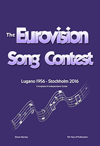 the-complete-independent-guide-to-the-eurovision-song-contest-2016-english-edition
