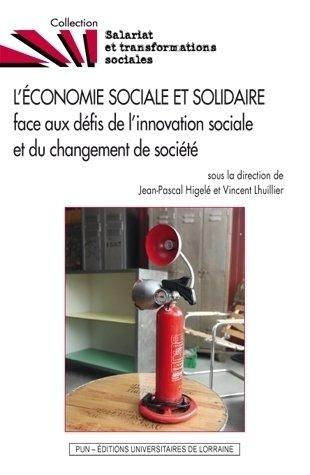 L'Économie Sociale et Solidaire Face aux Défis de l'Innovation Social E et du Changement de Societe
