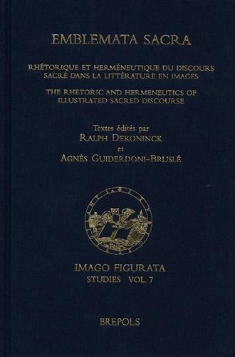 Emblemata sacra : Rhétorique et herméneutique du discours sacré dans la littérature en images