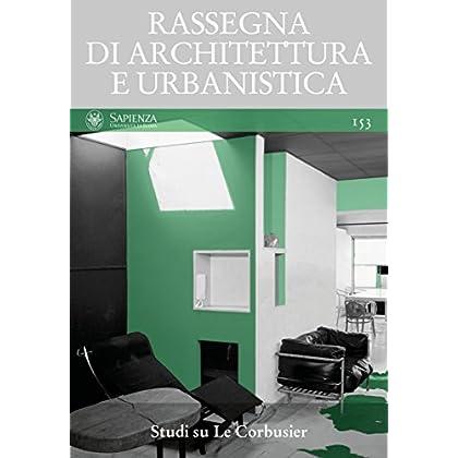 Rassegna Di Architettura E Urbanistica. Ediz. Multilingue: 153
